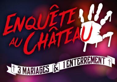 Enquête au Château : 3 mariages & 1 enterrement